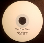 The Four Flats: (year unknown) CD #1