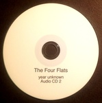 The Four Flats: (year unknown) CD #2 by The Four Flats