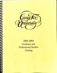George Fox University Graduate Catalog, 2003-2004 by George Fox University Archives