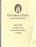 George Fox University Graduate Catalog, 2004-2005