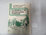 La Huerta Y El Invernadero Familiar book