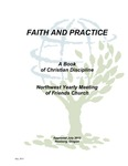 Faith and Practice: a book of Christian Discipline 2012 by George Fox University Archives