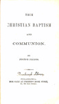 True Christian Baptism and Communion by Joseph Phipps