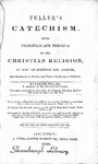 Fuller's Catechism: Some Principles and Precepts of the Christian Religion by way of Question and Answer: Recommended to Parents and Tutors for the Use of Children