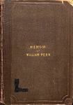 A Popular Memoir of William Penn: Proprietor and Governor of Pennsylvania; under Whose Wise Administration the Principles of Peace Were Maintained in Practice by Jacob Post