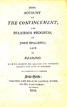 Some Account of the Convincement and Religious Progress of John Spalding, Late of Reading. With his Reasons for Leaving the National Established Mode of Worship.