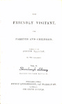 The Friendly Visitant for Parents and Children: Volume 2 by Joseph Tallcot