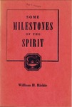 Some Milestones of the Spirit by William H. Richie