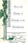 This is the Story of Friends in the Northwest by J. L. Willcuts