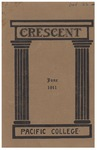 The Crescent - June 1911 by George Fox University Archives