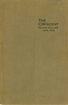 """The Crescent"" Student Newspaper, June 1908 by George Fox University Archives"