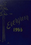 """The Evergreen"" Yearbook 1953"
